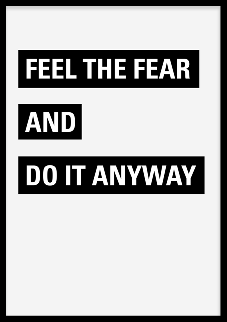 Feel The Fear Poster